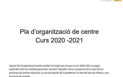 Pla d'organització de centre – Curs 2020-2021