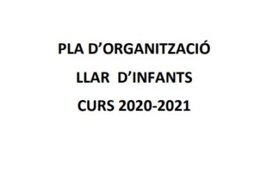 Pla d'organització – Llar d'infants – Curs 2020-2021