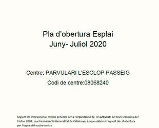 Pla d'obertura Esplai Juny- Juliol 2020
